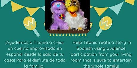 ¡Improvisación de una historia en español con Titania! entradas