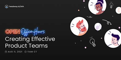 Creating Effective Product Teams - Startup Strategy, Design, Development tickets