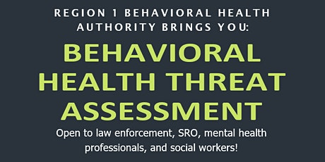 Behavioral Health Threat Assessment tickets