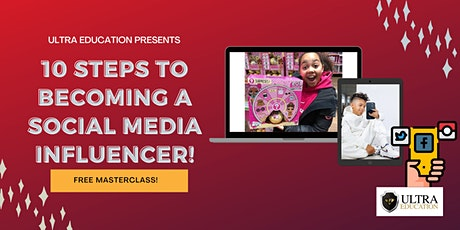 10 Steps to Becoming a Social Media Influencer - For Kids! tickets