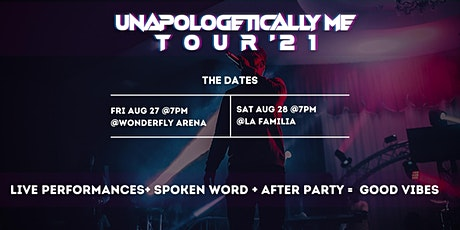 The Unapologetically Me Tour '21 ( Spoken Word + Live Perfomances + Party ) tickets
