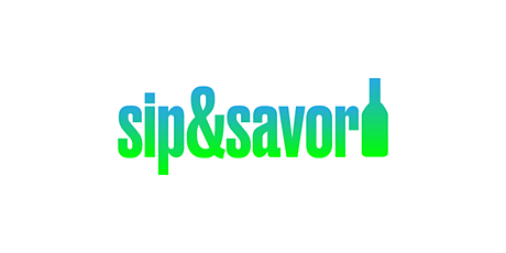 Sip & Savor tickets