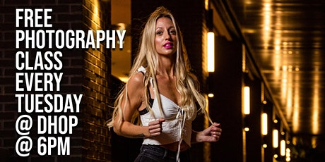 FREE Photography Class Every Tuesday Downtown Ft Myers tickets