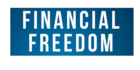 Ready for Financial Freedom??? tickets