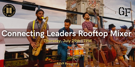 Rooftop Mixer with One Hundred Black Men and The Gentlemen's Factory tickets