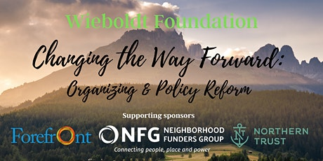 Changing the Way Forward: Organizing & Policy Reform tickets