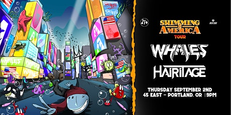 WHALES & HAIRITAGE tickets