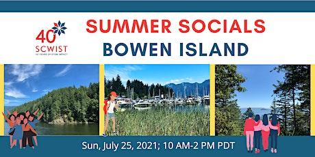 SCWIST SUMMER SOCIALS: BOWEN ISLAND tickets