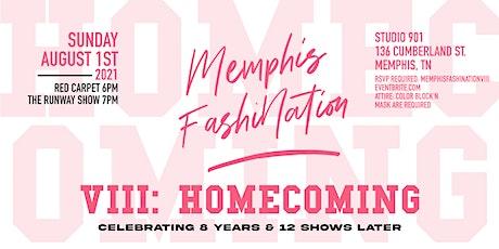 Memphis Fashination VIII: Homecoming tickets