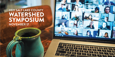 2021 Salt Lake County Watershed Symposium tickets