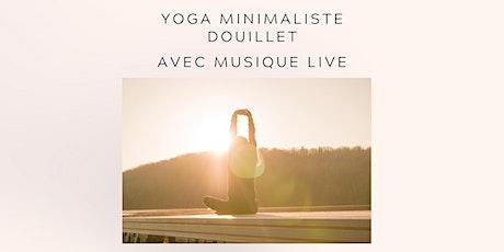 Yoga minimaliste et musique douce tickets
