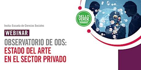Observatorio de ODS: Estado del arte en el sector privado tickets