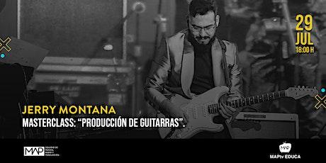 Producción de guitarras (masterclass) entradas