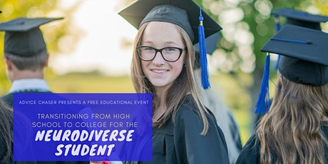 Transitioning from High School to College for the Neurodiverse Student tickets