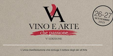 Vino e Arte che passione biglietti