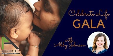 Celebrate Life Gala with Abby Johnson tickets