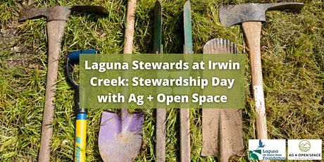 Laguna Stewards at Irwin Creek Stewardship Day with Ag + Open Space tickets