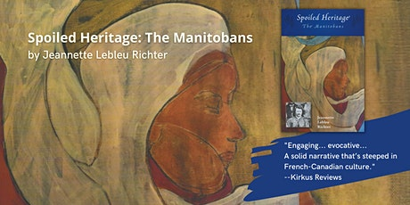 Spoiled Heritage: The Manitobans Calgary Book Launch tickets