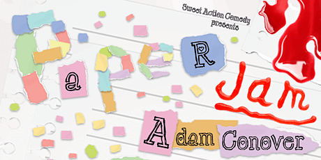 Sweet Action Comedy Presents: Paper Jam tickets