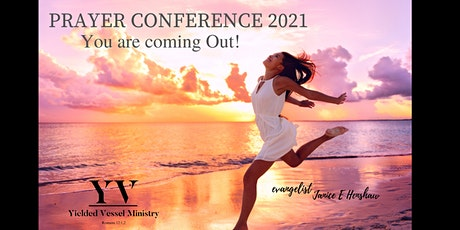 Prayer Conference 2021 - You are  Coming Out entradas