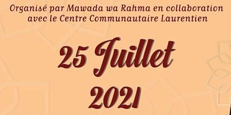 Rencontre au Centre Communautaire  Laurentien par Mawada Wa Rahma tickets