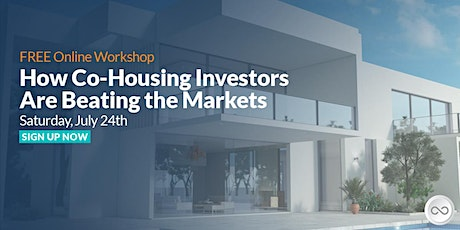 Infinity Investing Through Shared Housing 07.24.2021 tickets