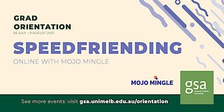 GSA Speed Friending  with Mojo Mingle #1 tickets