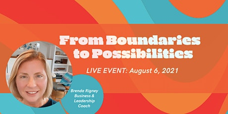 Boundaries to Possibilities tickets