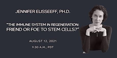 SoCal Stem Cell Seminar Series, featuring Jennifer Elisseeff, Ph.D. tickets