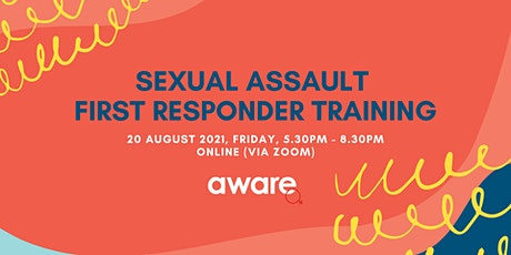 20 August 2021: Sexual Assault First Responder Training (Online Session) tickets