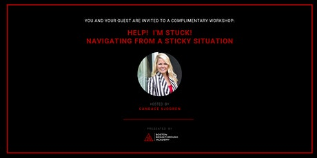 Help!  I'm stuck!  Navigating from a sticky situation. tickets