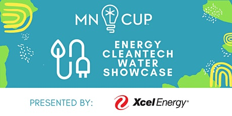 MN Cup Energy/Clean Tech/ Water Division Semifinalist Showcase tickets