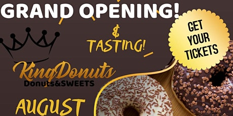 King Donuts Grand Opening & Tasting! tickets