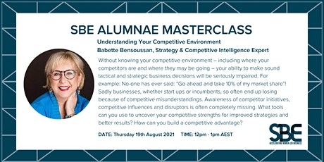 SBE Alumnae Masterclass: Understanding Your Competitive Environment tickets
