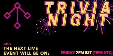 INITIA presents TRIVIA NIGHT tickets