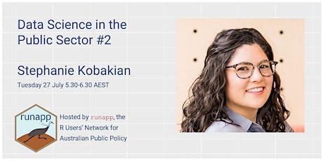 Data Science in the Public Sector #2: Stephanie Kobakian tickets