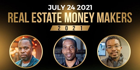Real Estate Money Makers 2021 tickets