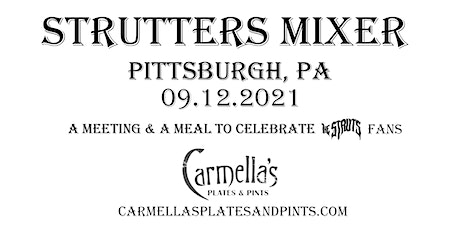 Strutters Mixer Pittsburgh, PA tickets