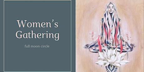 Women's Gathering - Full Moon Circle - online tickets