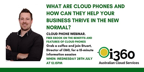 i360  Cloud Phones Webinar- Help your business thrive in the new normal. tickets