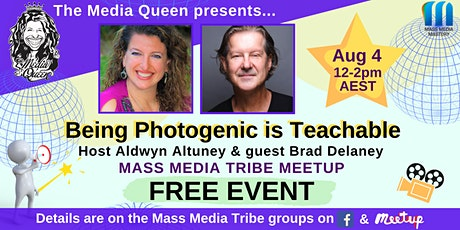 Being Photogenic is Teachable - Mass Media Tribe Meetup tickets
