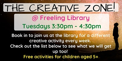 Term 3: The Creative Zone @ The Freeling Library