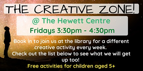 Term 3: AFTER SCHOOL: The Creative Zone @ The Hewett Centre tickets