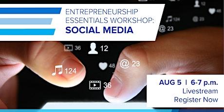 Entrepreneurship Essentials Workshop  |  Social Media Tickets