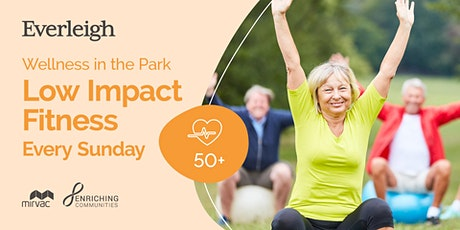 ** ON HOLD** FREE Low Impact Fitness in Everleigh Park tickets