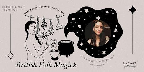A British Folk Magick Sampler: Charm Bags & Cornish Witchcraft tickets