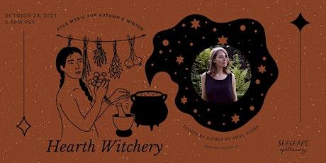 Hearth Witchery: Folk Magic for Autumn & Winter tickets