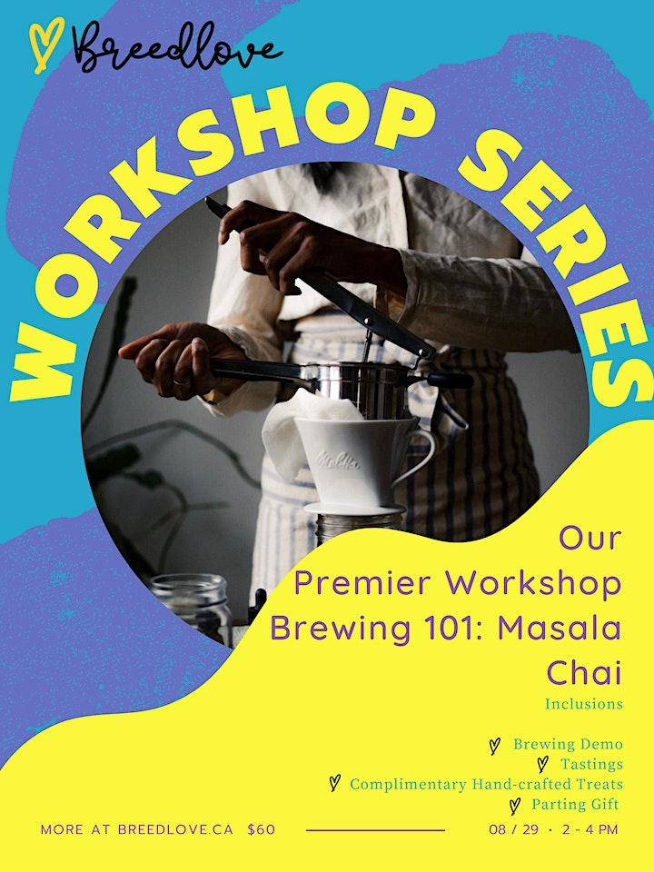 Breedlove Workshop  Series — Brewing 101: Masala Chai image