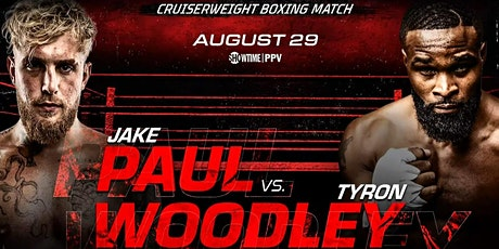 Jake Paul VS Tyron Woodley Watch Party tickets