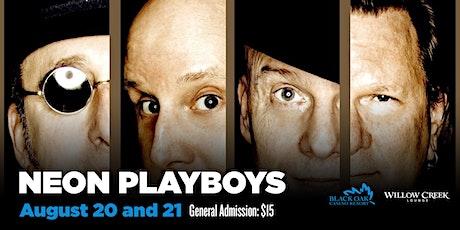 Neon Playboys ~ Saturday Night ~ tickets